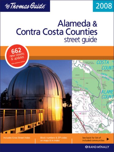 9780528860652: The Thomas Guide 2008 Alameda & Contra Costa County Street Guide (Alameda and Contra Costa Counties Street Guide and Directory)