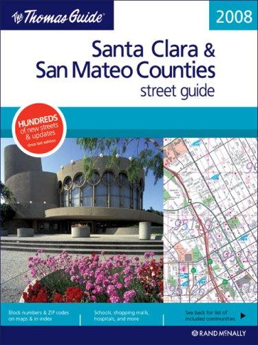 9780528860683: The Thomas Guide Santa Clara & San Mateo Counties Street Guide (Thomas Guide Santa Clara/San Mateo Counties Street Guide & Directory)