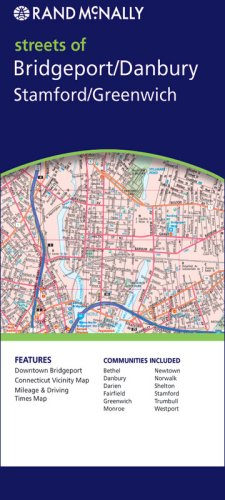 9780528862809: Rand Mcnally Streets of Bridgeport/Danbury/Stamford/Greenwich, Connecticut (Rand McNally Folded Map: Cities)