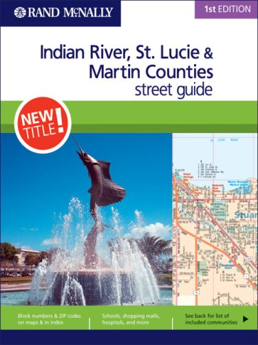 9780528863516: Rand McNally 1st Edition Indian River, St. Lucie & Martin Counties street guide