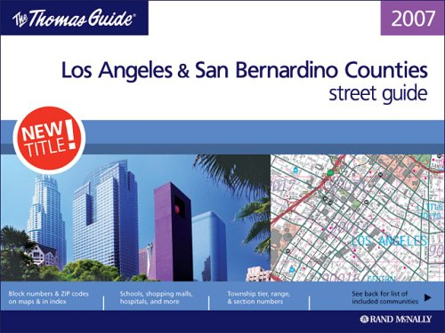 The Thomas Guide Los Angeles & San Bernardino Counties street guide