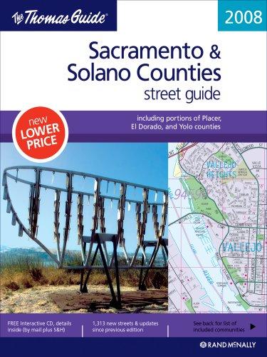 The Thomas Guide 2008 Sacramento & Solano Counties: Street Guide (Sacramento and Solano County ...