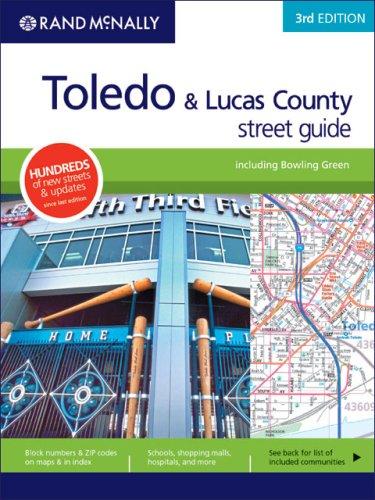 Toledo & Lucas County 3rd Ed (Rand McNally Toledo/Bowling Green/Lucas County Street ...