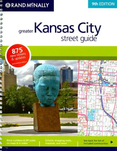 9780528866821: Rand McNally Greater Kansas City Street Guide (Rand McNally Kansas City Street Guide)