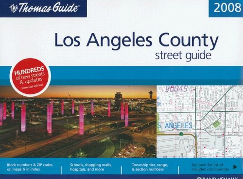 Los Angeles County Street Guide (Thomas Guide Los Angeles County Street Guide & Directory)
