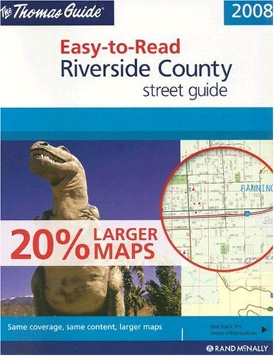 Thomas Guide 2008 Easy to Read Riverside, California (Thomas Guide Easy-To-Read Riverside County ...