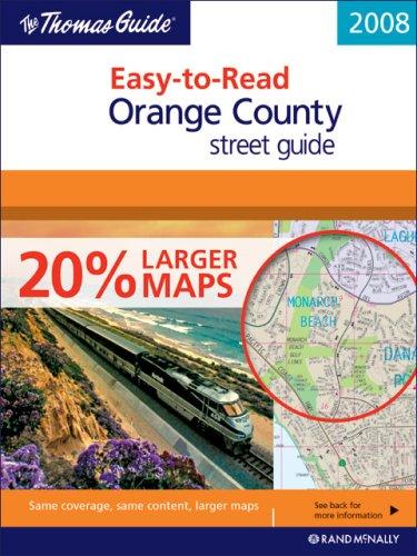 Thomas Guide 2008 Easy-to-Read Orange County Street Guide (Thomas Guide Easy-To-Read Orange County ...