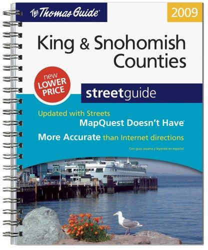 9780528870361: Thomas Guide 2009 King & Snohomish Counties: Street Guide (King, Snohomish Counties Street Guide and Directory)