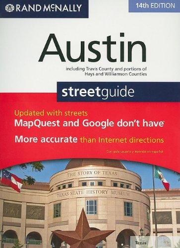 Rand McNally Austin Streetguide: Including Travis County and Portions of Hays and Williamson ...