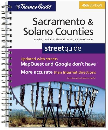 9780528874345: The Thomas Guide 2009 Sacramento & Solano Counties Street Guide (Thomas Guide Sacramento/Solano Counties)