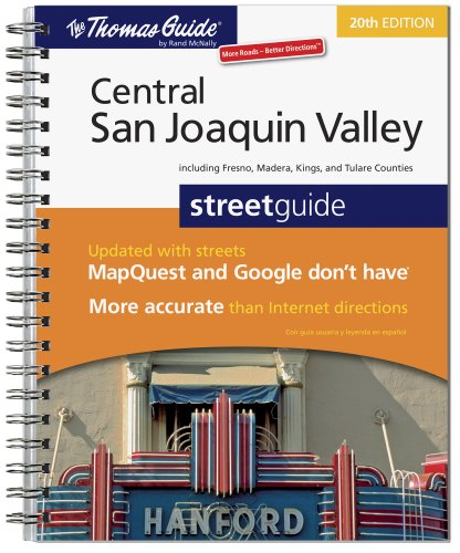 9780528874406: The Thomas Guide Central San Joaquin Valley, California: Including Fresno and Madera, King and Tulare Counties (Central San Joaquin Valley, California Street Guide)