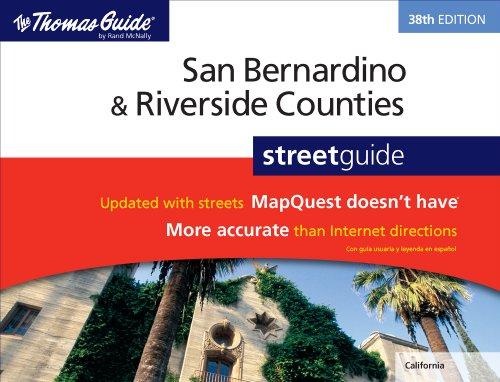 The Thomas Guide San Bernardino & Riverside Counties Street Guide: Rand McNally and Company