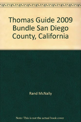 The Thomas Guide San Diego County Street Guide: Including Portions of Imperial County [With San ...
