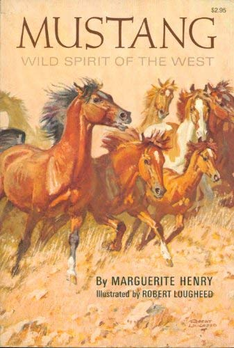 9780528876837: Mustang: Wild Spirit of the West