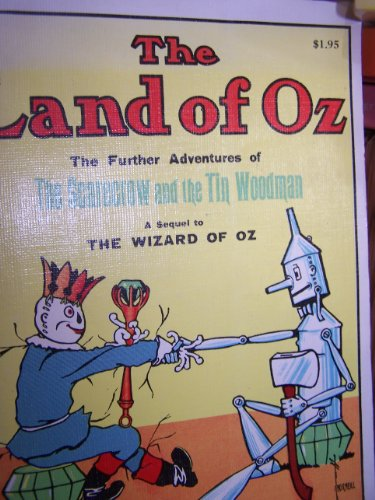 The Land of Oz: Being an Account: L. Frank Baum