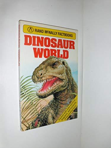 9780528878541: Dinosaur World (Rand McNally Factbooks)