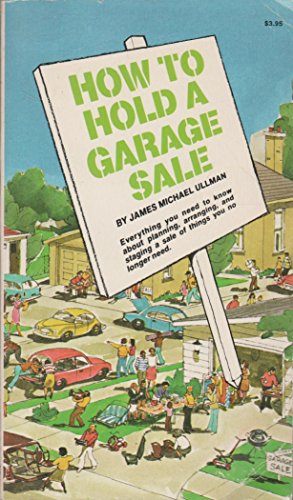 How to Hold a Garage Sale