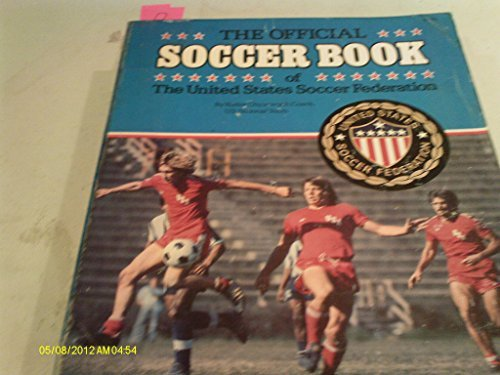 9780528881251: The Official Soccer Book of the United States Soccer Federation