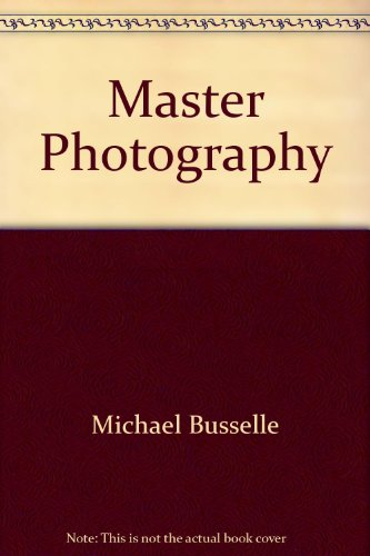9780528881367: Master Photography