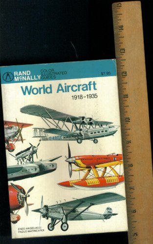 World aircraft, 1918-1935 (Rand McNally color illustrated: Enzo. Angelucci, Paolo