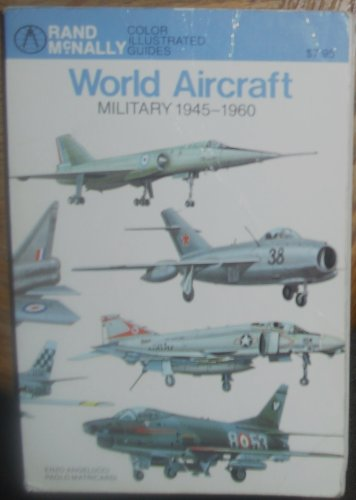 World aircraft, military, 1945-1960 (Rand McNally color illustrated guides): Angelucci, Enzo