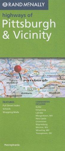 9780528882197: Rand McNally Pittsburgh & Vicinity, Pennsylvania (Rand McNally Highways Of...)