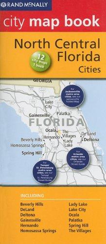 9780528882319: Rand McNally City Map Book: North Central Florida Cities (Rand McNally City Map Books)