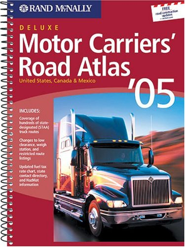 9780528900624: Rand McNally 2005 Motor Carrier's Road Atlas: United States, Canada & Mexico (Rand Mcnally Motor Carriers' Road Atlas Deluxe Edition)
