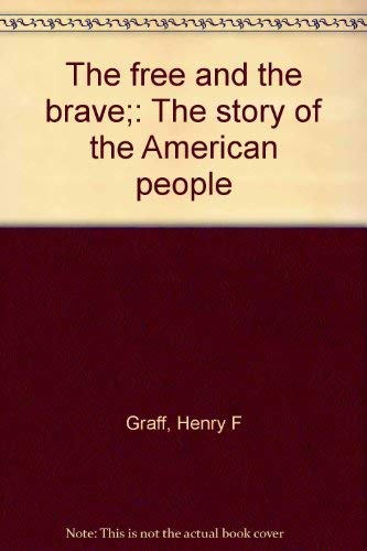 9780528912214: The free and the brave;: The story of the American people