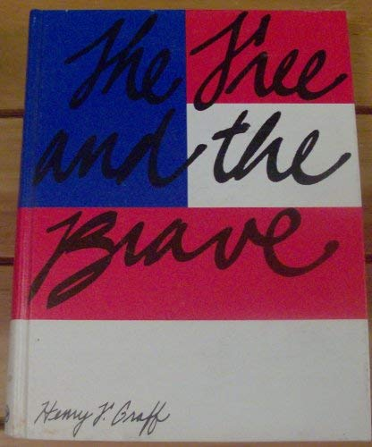 9780528912238: The Free and the Brave: The Story of the American People