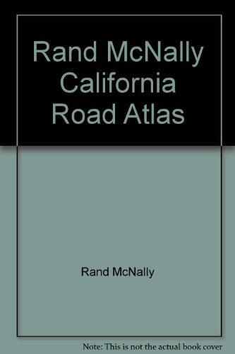 Rand McNally California Road Atlas: McNally, Rand