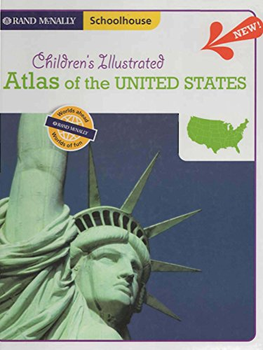 9780528934599: Children's Illustrated Atlas of the United States (Rand McNally, Schoolhouse)