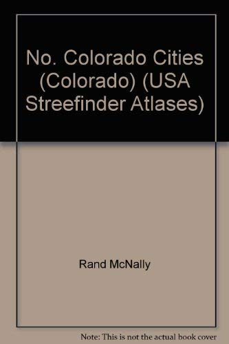 9780528953187: Rand McNally Northern Colorado Cities Streetfinder (Streetfinder Atlas)