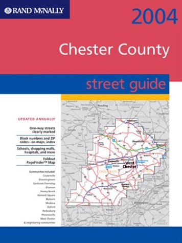 Street Guide-Chester County (0528955241) by Rand McNally