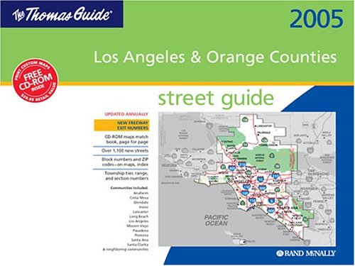 Thomas Guide 2005 Los Angeles and Orange Counties Street Guide: Spiral Binding: McNally, Rand