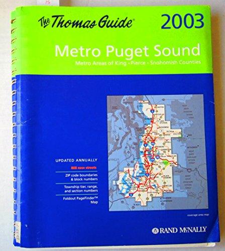 The Thomas Guide 2003 Metro Puget O: Thomas Bros. Maps