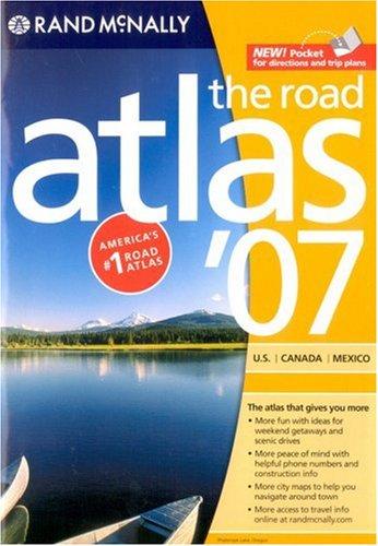 9780528958267: Rand McNally 2007 The Road Atlas: US, Canada, Mexico