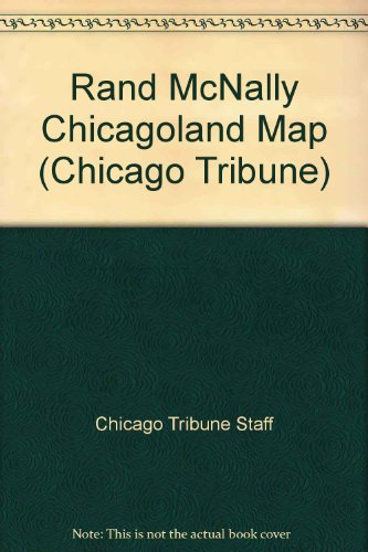 9780528963704: Rand McNally Chicagoland Map (Chicago Tribune)