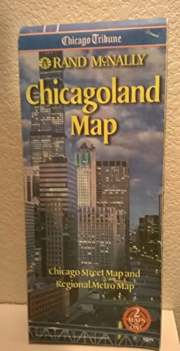 9780528964077: Rand McNally Chicagoland Map: Chicago Street Map and Regional Metro Map (City Maps-USA)