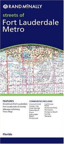 9780528993404: Rand McNally Fort Lauderdale Metro Florida: Local Street Detail (Rand McNally City Maps)