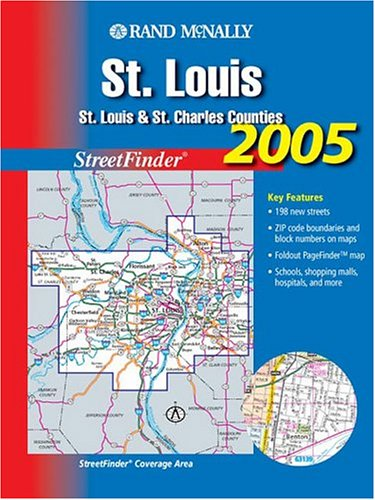 9780528994074: Rand McNally 2005 St. Louis: St. Louis & St. Charles Counties (Rand McNally Streetfinder)