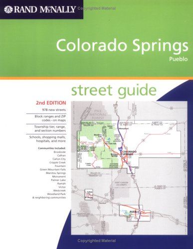 Rand McNally Colorado Springs, Pueblo: Street Guide (Rand McNally Colorado Springs Street Guide: ...