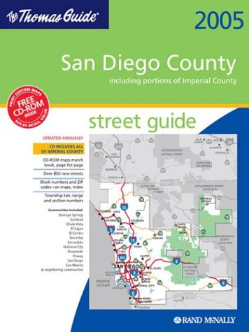 9780528996962: Thomas Guide 2005 San Diego County: Street Guide (San Diego County Including Portions of Imperial County Street Guide and Directory)