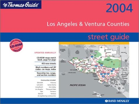 Thomas Guide 2004 Los Angeles County Street Guide: McNally, Rand