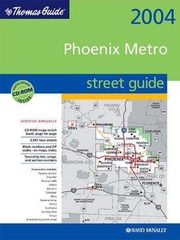 Thomas Guide 2004 Phoenix Metro Street Guide: