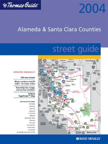 9780528999529: Thomas Guide 2004 Alameda & Santa Clara Counties: Street Guide (Thomas Guide Alameda/Santa Clara Counties Street Guide & Directory)