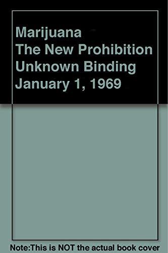 9780529009272: Marijuana - The New Prohibition