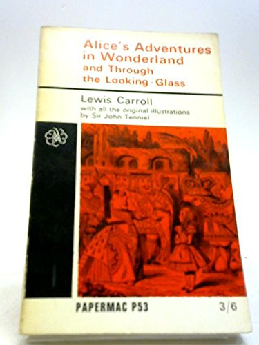 9780529020529: The Annotated Alice Or Alice's Adventures In Wonderland Through The Looking Glass