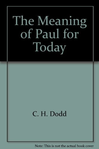 9780529020604: The Meaning of Paul for Today