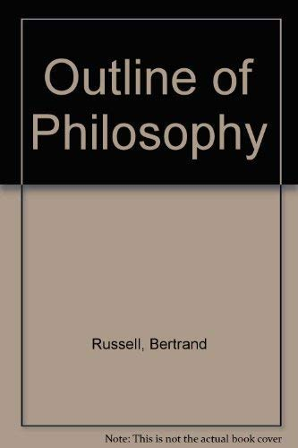 9780529021533: An Outline of Philosophy
